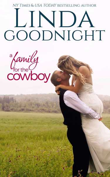 A Family for the Cowboy by Linda Goodnight