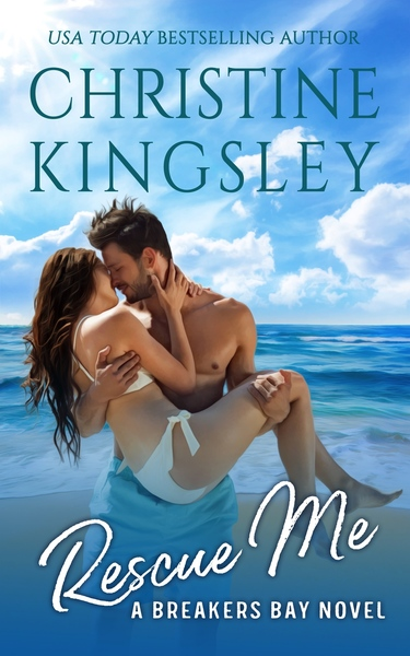 Rescue Me by Christine Kingsley