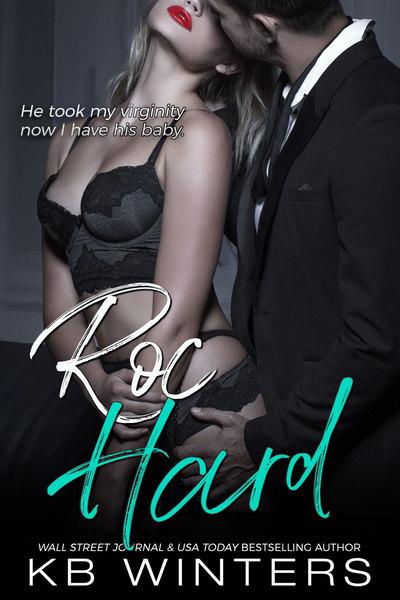 Roc Hard by KB Winters
