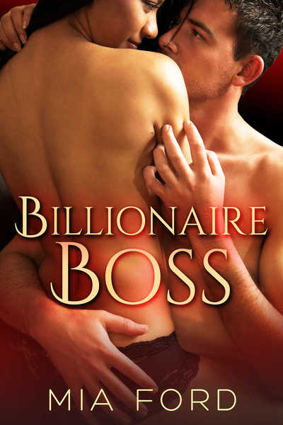 Billionaire Boss by Mia Ford
