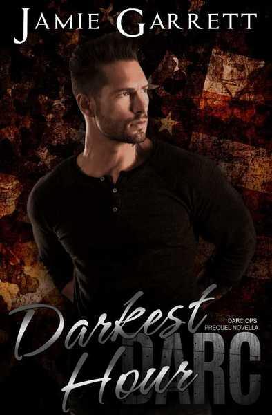 Darkest Hour by Jamie Garrett