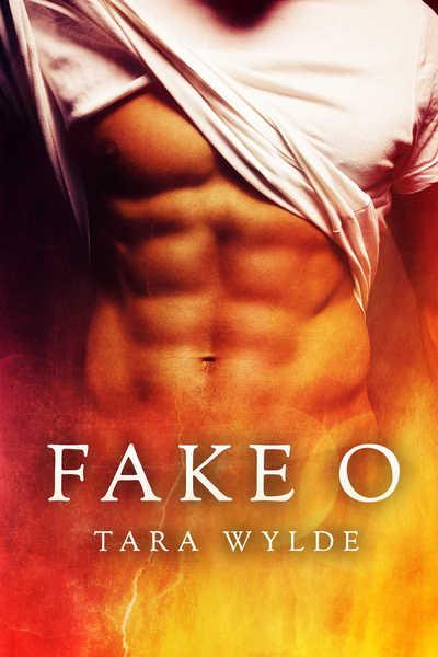 Fake O by Tara Wylde