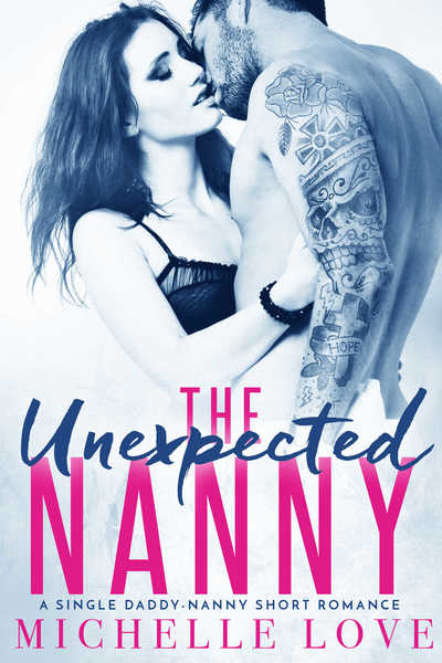The Unexpected Nanny by Michelle Love