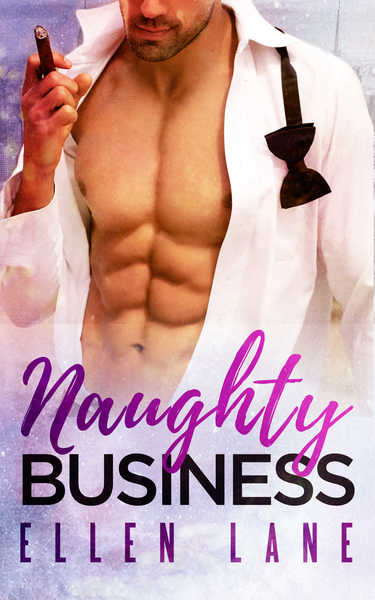 Naughty Business by Ellen Lane
