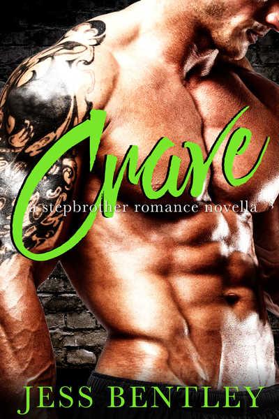 CRAVE: A stepbrother romance novella by Jess Bentley