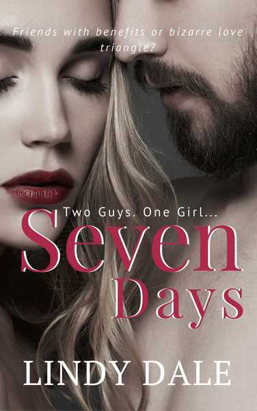Seven Days (BOOK 1) by Lindy Dale