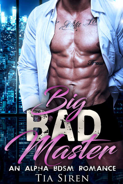 Big Bad Master by Tia Siren